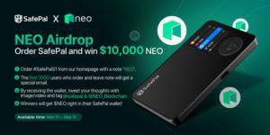 SafePal, Neo 에코시스템에 합류, Neo 에어드롭 및 경품 행사 축하